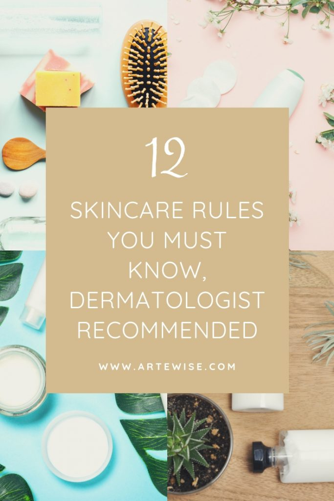 12 Skincare Rules You Must Know, Dermatologist Recommended