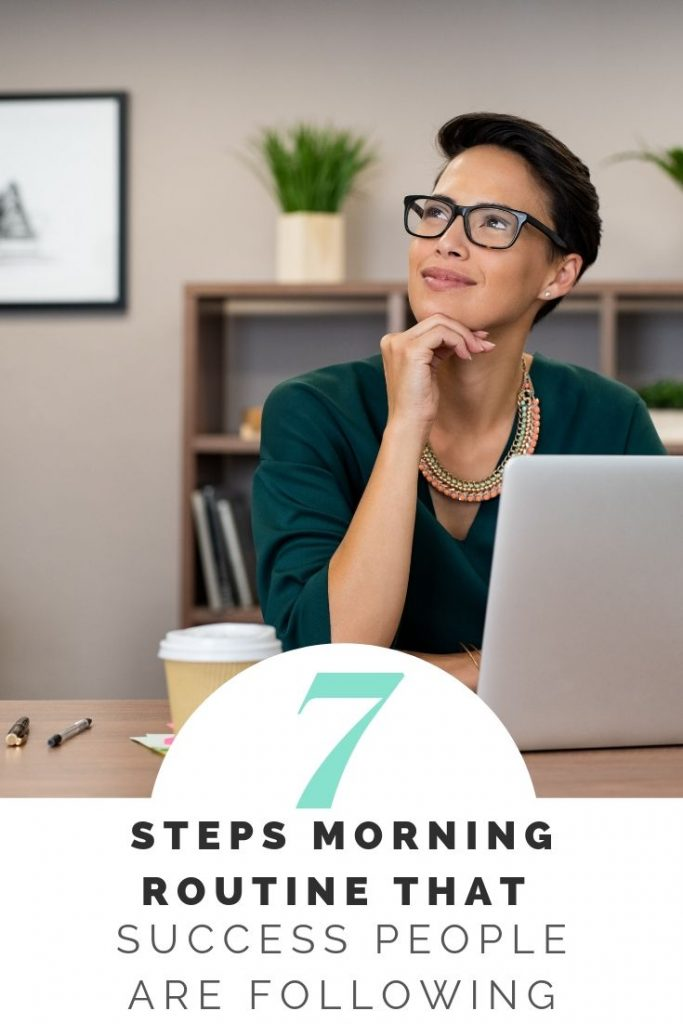 7 Steps Morning Routine That Success People Are Following